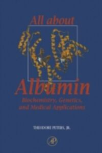 Ebook in inglese All About Albumin Theodore Peters, Jr.
