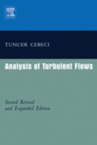 Foto Cover di Analysis of Turbulent Flows with Computer Programs, Ebook inglese di Tuncer Cebeci, edito da Elsevier Science