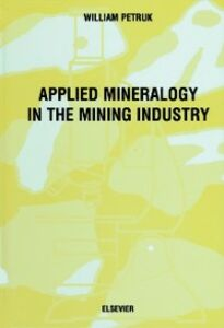 Ebook in inglese Applied Mineralogy in the Mining Industry Petruk, W.
