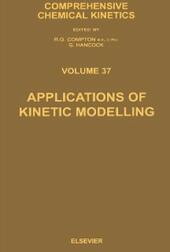 Applications of Kinetic Modelling