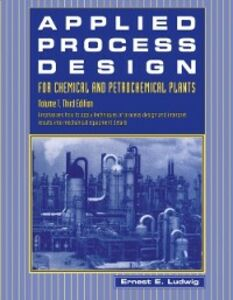 Ebook in inglese Applied Process Design for Chemical and Petrochemical Plants: Volume 1 Ludwig, Ernest E.