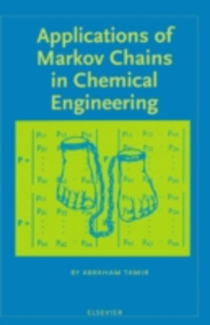 Ebook in inglese Applications of Markov Chains in Chemical Engineering Tamir, A.