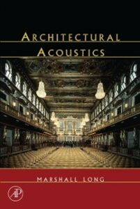 Foto Cover di Architectural Acoustics, Ebook inglese di Marshall Long, edito da Elsevier Science