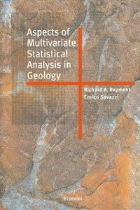 Ebook in inglese Aspects of Multivariate Statistical Analysis in Geology Reyment, R.A. , Savazzi, E.
