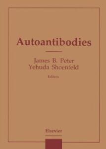 Foto Cover di Autoantibodies, Ebook inglese di  edito da Elsevier Science
