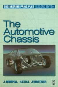 Ebook in inglese Automotive Chassis: Engineering Principles Betzler, Jurgen , Reimpell, Jornsen , Stoll, Helmut