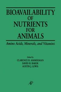 Ebook in inglese Bioavailability of Nutrients for Animals -, -