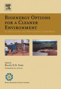 Ebook in inglese Bioenergy Options for a Cleaner Environment: in Developed and Developing Countries Sims, Ralph E.H.