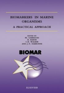 Ebook in inglese Biomarkers in Marine Organisms Barth, H. , Garrigues, Ph. , Narbonne, J.-F. , Walker, C.H.