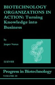 Foto Cover di Biotechnology Organizations in Action, Ebook inglese di J. Norus, edito da Elsevier Science