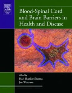 Ebook in inglese Blood-Spinal Cord and Brain Barriers in Health and Disease Sharma, Hari Shanker