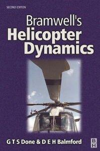 Foto Cover di Bramwell's Helicopter Dynamics, Ebook inglese di AA.VV edito da Elsevier Science