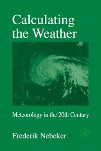 Ebook in inglese Calculating the Weather Nebeker, Frederik