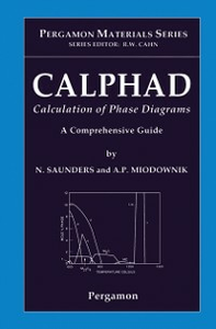 Ebook in inglese CALPHAD (Calculation of Phase Diagrams): A Comprehensive Guide -, -