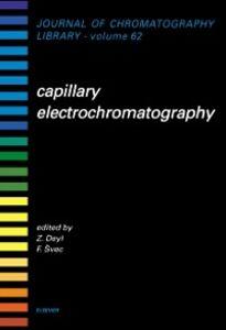 Ebook in inglese Capillary Electrochromatography Deyl, Z. , Svec, F.