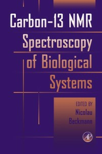 Ebook in inglese Carbon-13 NMR Spectroscopy of Biological Systems -, -