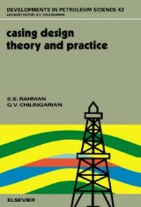Foto Cover di Casing Design - Theory and Practice, Ebook inglese di G.V. Chilingarian,S.S. Rahman, edito da Elsevier Science