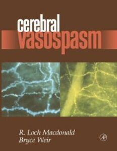 Ebook in inglese Cerebral Vasospasm Macdonald, R. Loch , Weir, Bruce