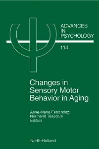 Ebook in inglese Changes in Sensory Motor Behavior in Aging -, -