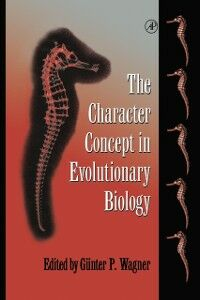 Ebook in inglese Character Concept in Evolutionary Biology -, -