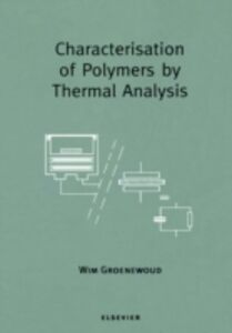 Ebook in inglese Characterisation of Polymers by Thermal Analysis -, -