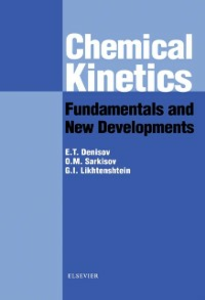 Ebook in inglese Chemical Kinetics: Fundamentals and Recent Developments Denisov, Evgeny , Likhtenshtein, G. I. , Sarkisov, Oleg