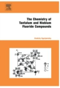 Ebook in inglese Chemistry of Tantalum and Niobium Fluoride Compounds Agulyansky, Anatoly