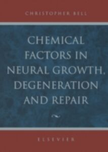 Ebook in inglese Chemical Factors in Neural Growth, Degeneration and Repair -, -