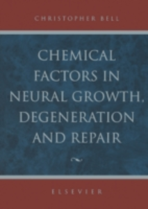 Ebook in inglese Chemical Factors in Neural Growth, Degeneration and Repair -, -