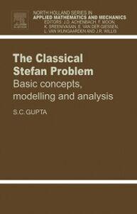 Ebook in inglese Classical Stefan Problem Gupta, S.C.