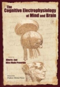 Foto Cover di Cognitive Electrophysiology of Mind and Brain, Ebook inglese di  edito da Elsevier Science