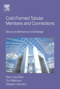 Ebook in inglese Cold-formed Tubular Members and Connections Hancock, Greg , Wilkinson, Tim J , Zhao, Xiao-Ling