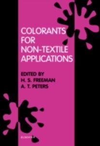 Foto Cover di Colorants for Non-Textile Applications, Ebook inglese di  edito da Elsevier Science