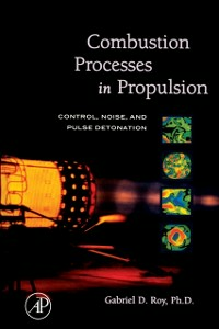 Ebook in inglese Combustion Processes in Propulsion Roy, Gabriel