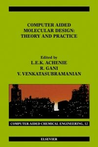 Ebook in inglese Computer Aided Molecular Design -, -