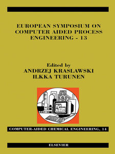 Ebook in inglese European Symposium on Computer Aided Process Engineering--13 Kraslawski, Andrzej , Turunen, Ilkka