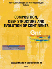 Composition, Deep Structure and Evolution of Continents