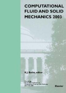 Ebook in inglese Computational Fluid and Solid Mechanics 2003 Bathe, K.J