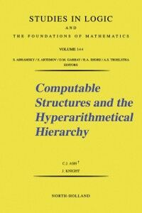 Ebook in inglese Computable Structures and the Hyperarithmetical Hierarchy Ash, C.J. , Knight, J.