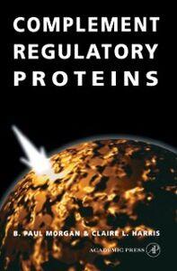 Ebook in inglese Complement Regulatory Proteins Harris, Andrew L. , Morgan, B. Paul