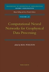 Ebook in inglese Computational Neural Networks for Geophysical Data Processing -, -