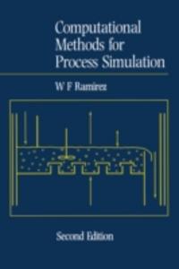 Ebook in inglese Computational Methods for Process Simulation Ramirez, W. Fred