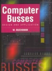 Ebook in inglese Computer Busses Buchanan, William