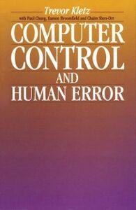 Ebook in inglese Computer Control and Human Error Kletz, Trevor