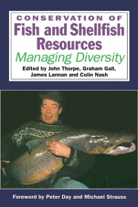 Ebook in inglese Conservation of Fish and Shellfish Resources -, -