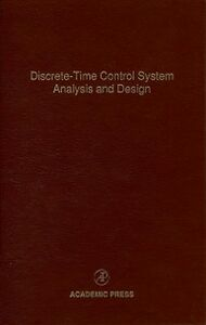 Ebook in inglese Discrete-Time Control System Analysis and Design -, -