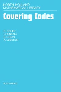 Ebook in inglese Covering Codes Cohen, G. , Honkala, I. , Litsyn, S. , Lobstein, A.