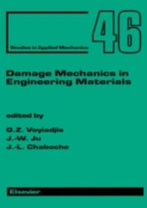 Ebook in inglese Damage Mechanics in Engineering Materials -, -