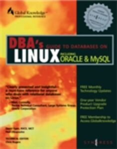 Foto Cover di DBAs Guide to Databases Under Linux, Ebook inglese di Syngress, edito da Elsevier Science