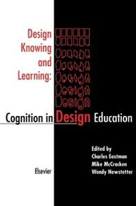 Ebook in inglese Design Knowing and Learning: Cognition in Design Education -, -